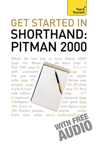 9781444102963: Get Started In Shorthand Pitman 2000 (Teach Yourself)