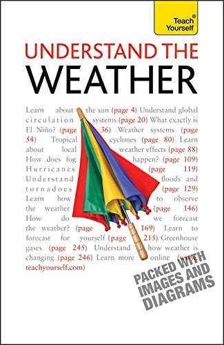9781444103106: Understand the Weather (Teach Yourself - General)