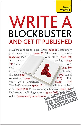 9781444103199: Write a Blockbuster and Get It Published (Teach Yourself)