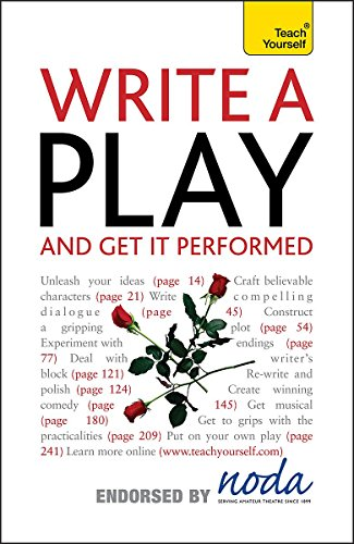 9781444103229: Write A Play And Get It Performed: Teach Yourself (Ty Creative Writing)