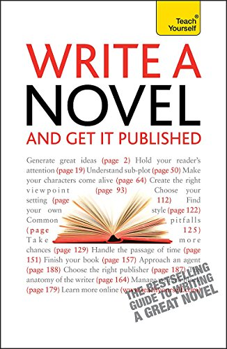 9781444103236: Write a Novel - And Get It Published: Teach Yourself