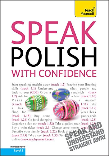 Speak Polish with Confidence: Teach Yourself: Joanna Michalak-Gray