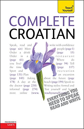 9781444103526: Complete Croatian Beginner to Intermediate Course: Learn to Read, Write, Speak and Understand a New Language with Teach Yourself
