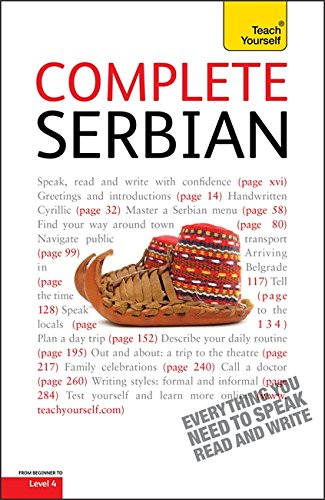 9781444103557: Complete Serbian Beginner to Intermediate Course: Learn to Read, Write, Speak and Understand a New Language with Teach Yourself (Teach Yourself Complete)