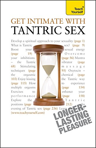 9781444103700: Get Intimate with Tantric Sex: Teach Yourself (Teach Yourself General)