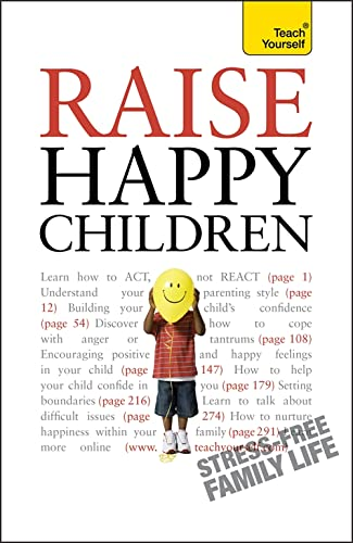 9781444103830: Raise Happy Children: Teach Yourself (Teach Yourself - General)