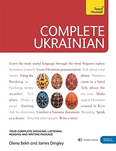 9781444104134: Complete Ukrainian Beginner to Intermediate Course: Learn to read, write, speak and understand a new language (Teach Yourself)