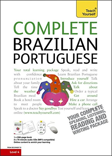 9781444104165: Complete Brazilian Portuguese Beginner to Intermediate Course: (Book and Audio Support) Learn to Read, Write, Speak and Understand a New Language with Teach Yourself