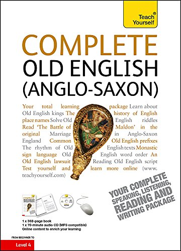 9781444104196: Complete Old English Beginner to Intermediate Course: Learn to read, write, speak and understand a new language (Teach Yourself Complete Courses)