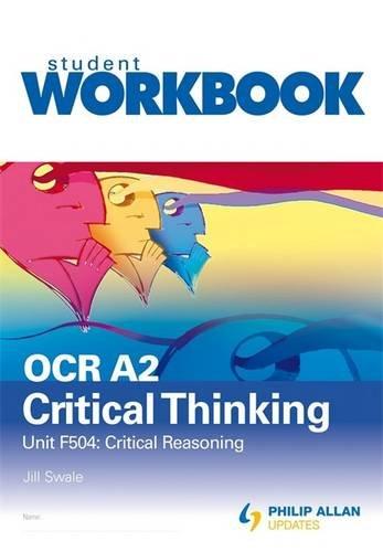 9781444104530: OCR A2 Critical Thinking: Workbook Unit F504: Critical Reasoning