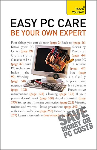 9781444104905: Easy PC Care 2010: Be Your Own Expert (Teach Yourself Business Skills)
