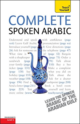 9781444105452: Teach Yourself Complete Spoken Arabic (of the Arabian Gulf)