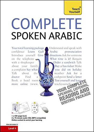 9781444105469: Complete Spoken Arabic (of the Arabian Gulf) Beginner to Intermediate Course: (Book and audio support) Learn to read, write, speak and understand a new language with Teach Yourself