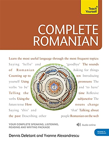 9781444105599: Complete Romanian Beginner to Intermediate Course: Learn to read, write, speak and understand a new language (Teach Yourself)