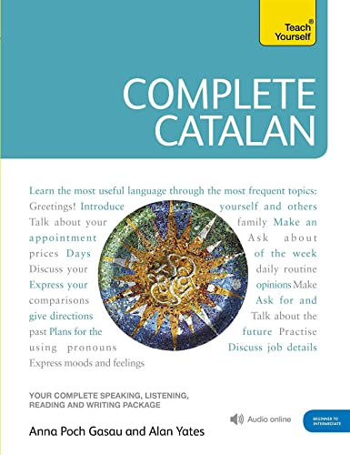 9781444105650: Complete Catalan Beginner to Intermediate Course: Learn to read, write, speak and understand a new language (Teach Yourself)
