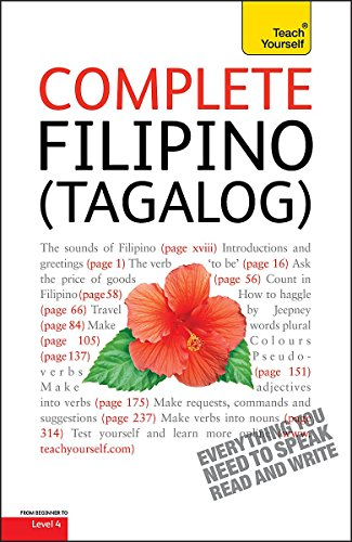9781444105674: Complete Filipino (Tagalog) Beginner to Intermediate Course: Learn to Read, Write, Speak and Understand a New Language with Teach Yourself (Teach Yourself Complete)