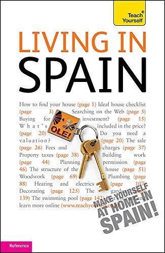 Living in Spain (Teach Yourself): Peter MacBride