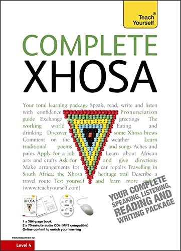 9781444105810: Complete Xhosa Beginner to Intermediate Course: Learn to read, write, speak and understand a new language (Teach Yourself)