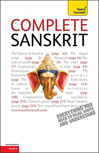 9781444106107: Complete Sanskrit Beginner to Intermediate Course: Learn to read, write, speak and understand a new language (Teach Yourself)