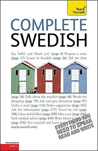 9781444107166: Complete Swedish Beginner to Intermediate Course: Learn to read, write, speak and understand a new language with Teach Yourself (Teach Yourself Complete)