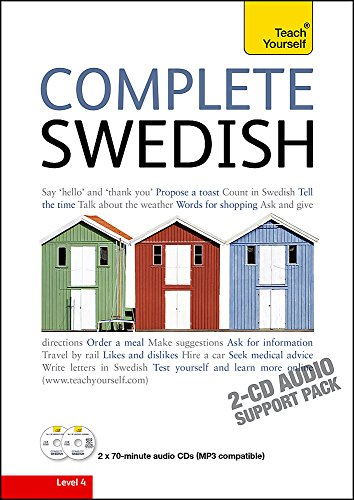 9781444107180: Complete Swedish Beginner to Intermediate Book and Audio Course: Learn to read, write, speak and understand a new language with Teach Yourself