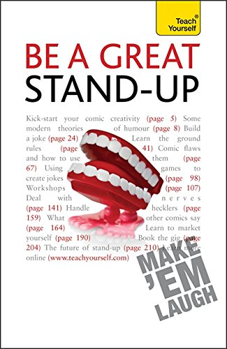 9781444107265: Be a Great Stand-up: How to master the art of stand up comedy and making people laugh (Teach Yourself - General)