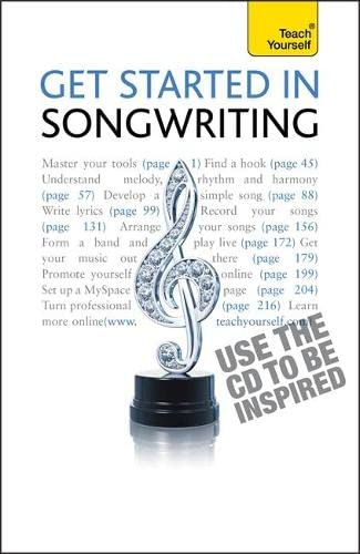 9781444107272: Get Started In Songwriting (Teach Yourself - General)