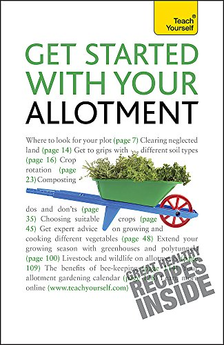 9781444107388: Get Started with Your Allotment (Teach Yourself General)