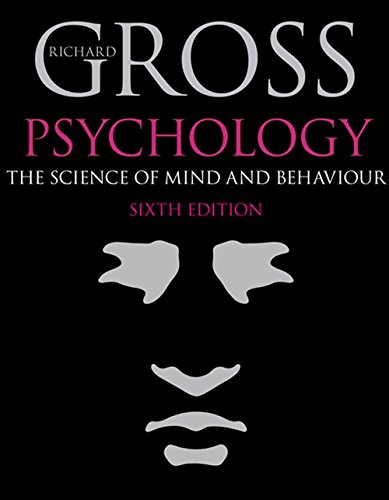 9781444108316: Psychology: The Science of Mind and Behaviour, 6th edition