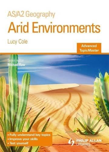 9781444108347: Arid Environments (Advanced Topicmasters)