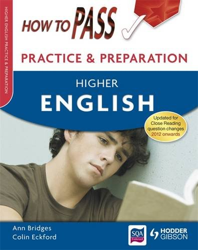 How to Pass Practice and Preparation: Higher English: Bridges, Ann; Eckford, Colin