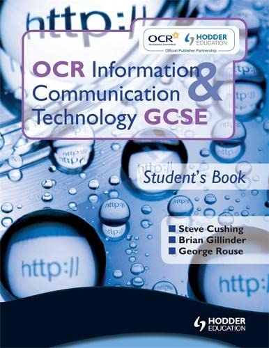 9781444108644: OCR Information & Communication Technology: Student's Book, Gcse (Oict)