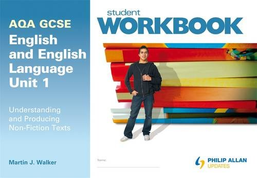 9781444108767: AQA GCSE English and English Language Unit 1: Understanding and Producing Non-fiction Texts Workbook