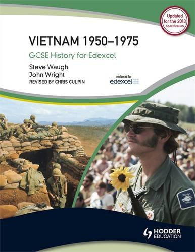 Vietnam 1960-1975 (Gcse History for Edexcel) (1444109529) by Steve Waugh; John Wright