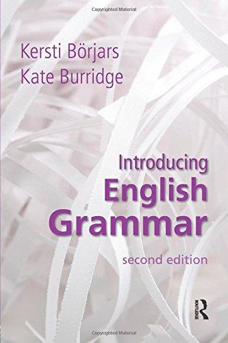 Introducing English Grammar: BÃ rjars, Kersti,