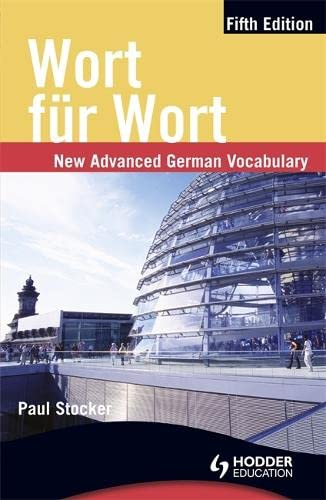 9781444109993: Wort fur Wort Fifth Edition: New Advanced German Vocabulary