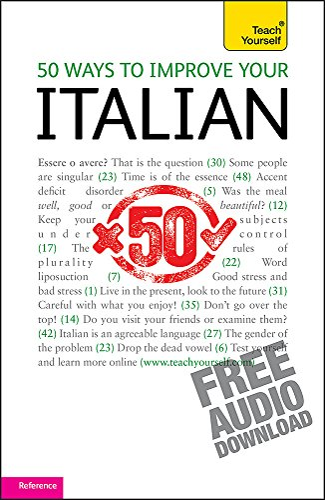 9781444110661: 50 Ways to Improve your Italian (Teach Yourself)