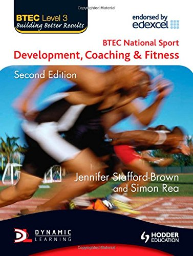 9781444111965: BTEC National Sport: Level 3: Development, Coaching and Fitness