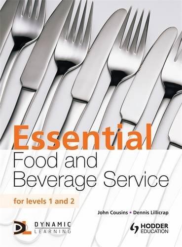 Essential Food and Beverage Service: Levels 1: John Cousins, Dennis