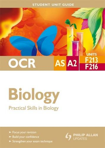 OCR AS/A-Level Biology Student Unit Guide F213: Fosbery, Richard