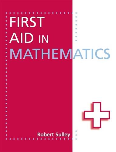 First Aid in Mathematics: Robert Sulley