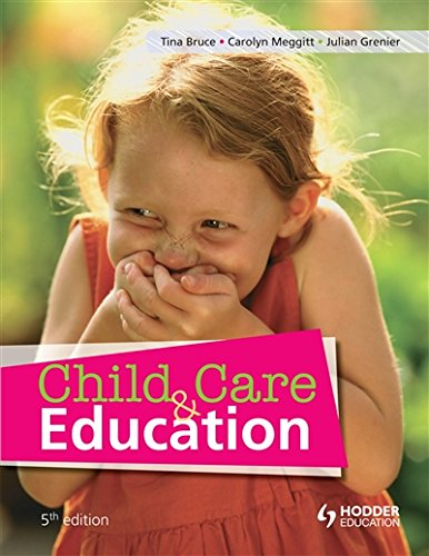 Child Care and Education (9781444117981) by Bruce, Tina; Meggitt, Carolyn; Grenier, Julian