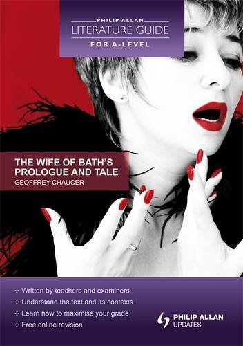 9781444119848: Philip Allan Literature Guide (for A-Level): The Wife of Bath