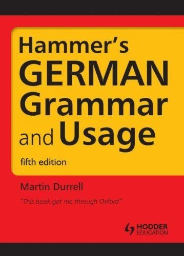 9781444120165: Hammer's German Grammar and Usage: Volume 1 (Routledge Reference Grammars)