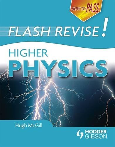 9781444120486: How To Pass Flash Revise Higher Physics (How To Pass - Higher Level)