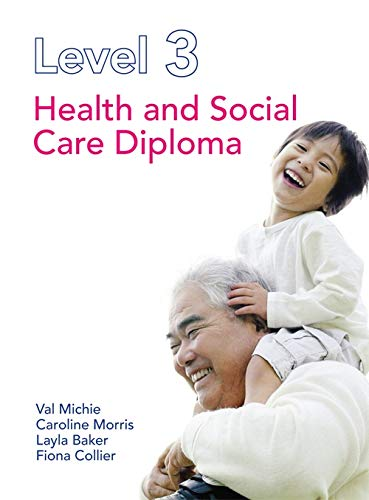 9781444120677: Level 3 Health and Social Care Diploma. by Caroline Morris, Val Michie