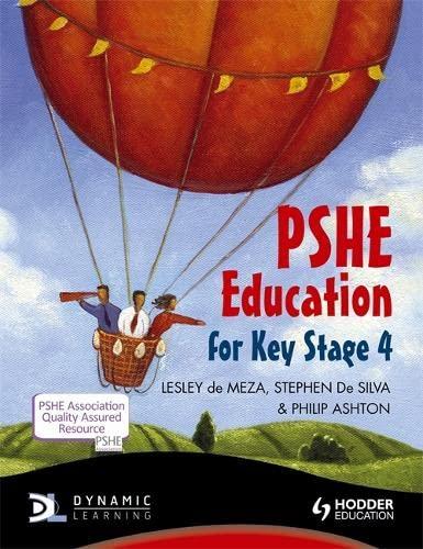 9781444120745: Pshe Education for Key Stage 4. by Lesley de Meza, Stephen de Silva
