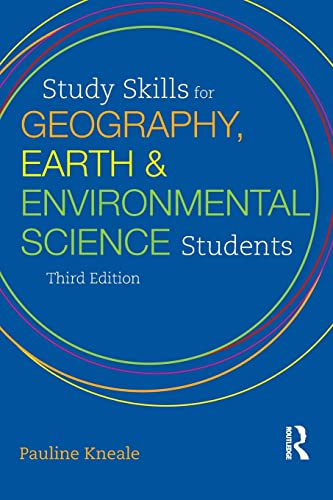 9781444120967: Study Skills for Geography, Earth and Environmental Science Students (Hodder Education Publication)