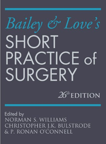9781444121285: Bailey & Love's Short Practice of Surgery