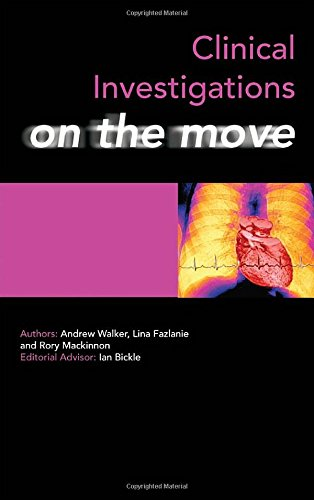 Clinical Investigations on the Move (Medicine on the Move): Walker, Andrew; Fazlanie, Lina; ...